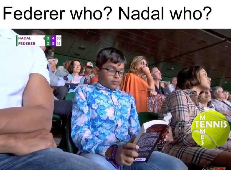 Federer Who? Nadal Who?
