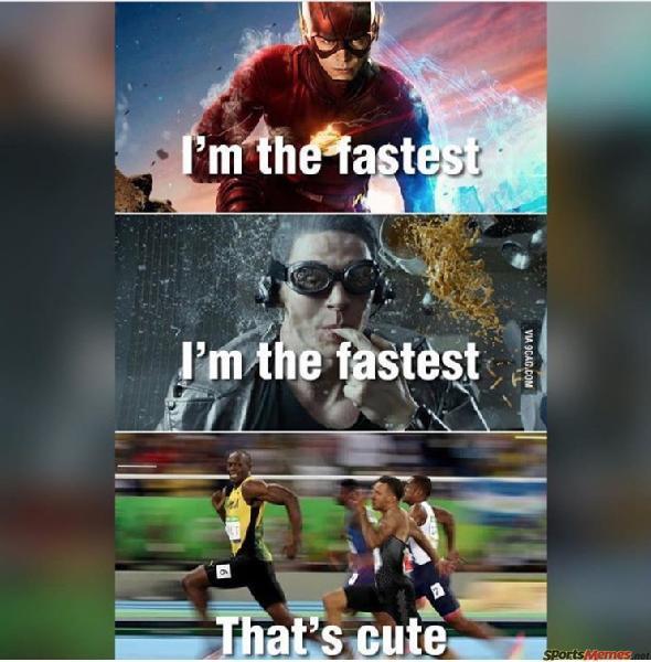 I'm the fastest
